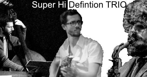 Super HiDefinition Trio