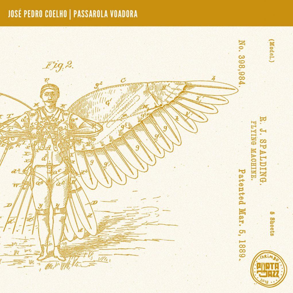 José Pedro Coelho - Passarola Voadora - Quinta do Caminho