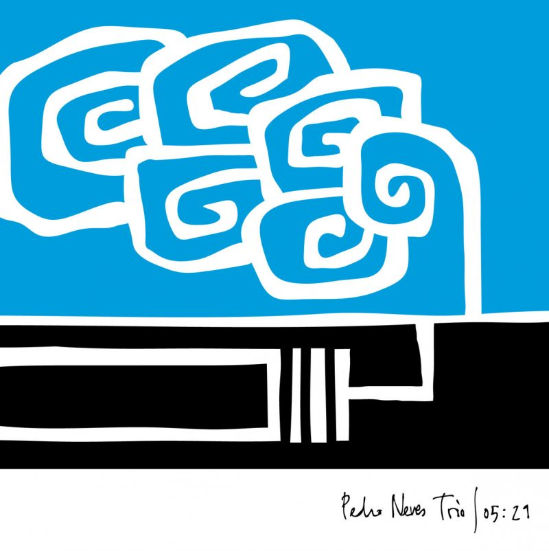 Pedro Neves Trio - 5:21 - Quinta do Caminho
